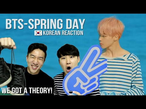 BTS - SPRING DAY 봄날 MV Reaction + THEORY  WE&39;VE FIGURED IT OUT