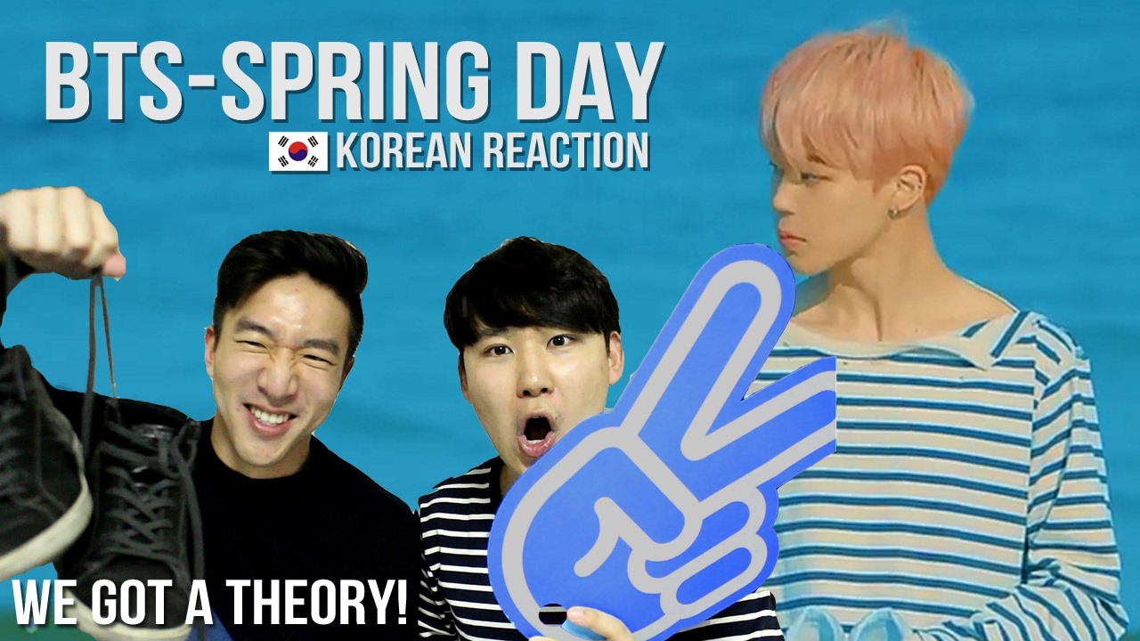 BTS - SPRING DAY (봄날) MV Reaction + THEORY!!! / WE'VE FIGURED IT OUT!!!