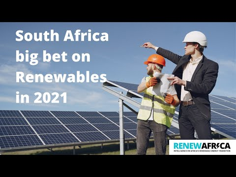 South Africa's renewable energy overdrive in 2021