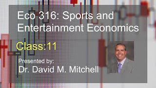 Eco 316: Sports and Economics class 11