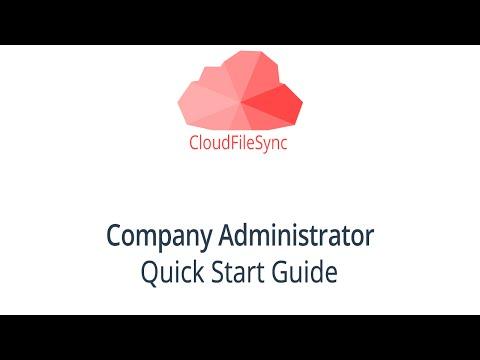 CloudFileSync Company Administrator Quick Start Guide