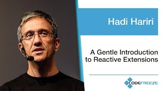 Hadi Hariri — A Gentle Introduction to Reactive Extensions