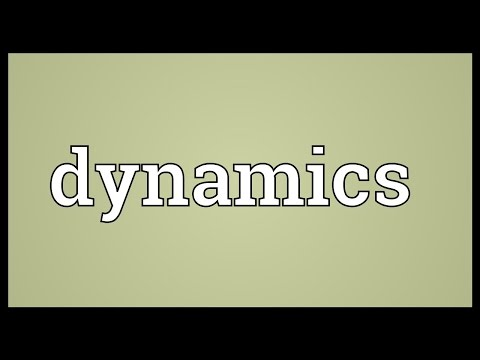 Dynamics Meaning