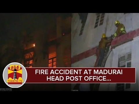 Fire Accident at Madurai Head Post Office - Thanthi TV