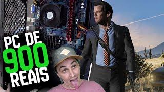 COMPUTADOR DE R$ 900,00  - SOFRENDO NO GTA 5???