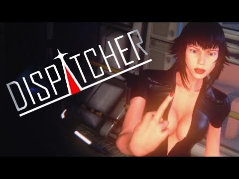 DISPATCHER - Flipping Each Other Off