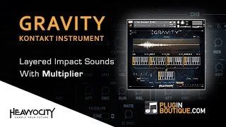 GRAVITY Kontakt Instrument By Heavyocity - Creating Layered Impact FX