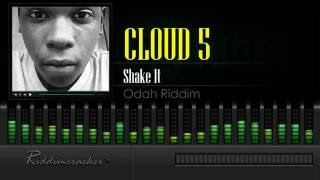 Cloud 5 - Shake It (Odah Riddim) [Soca 2016] [HD]
