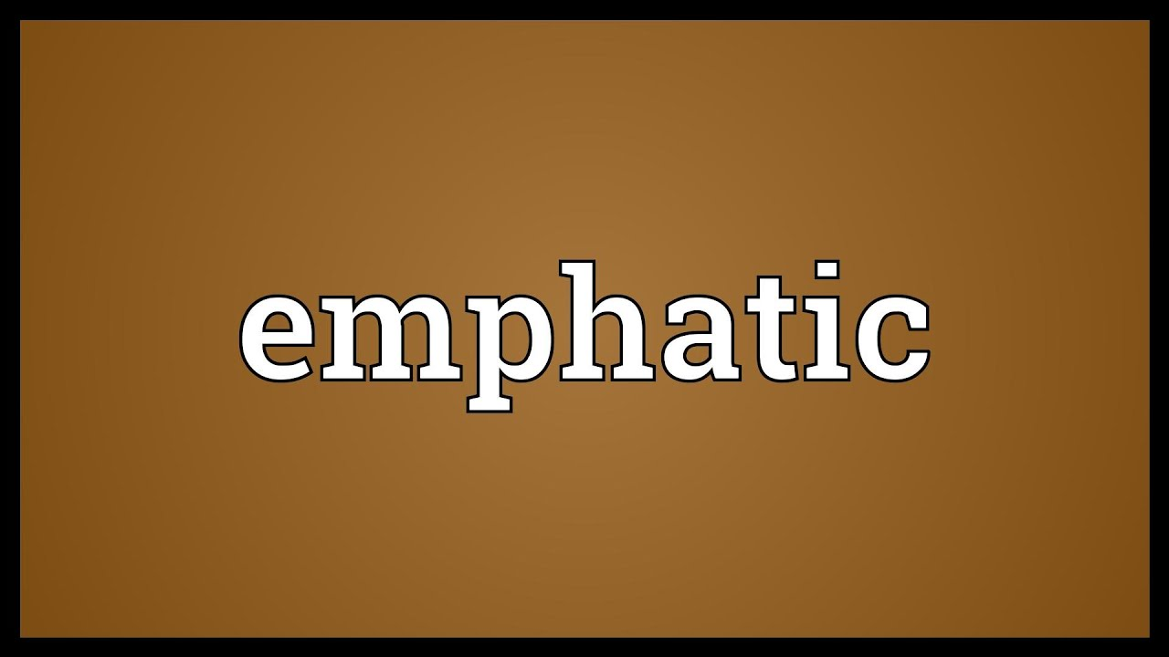 Emphatic Meaning