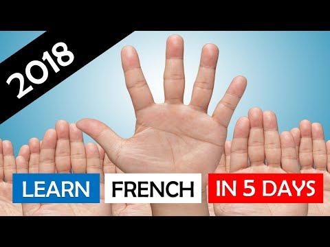 Learn French in 5 days in 2018 # Day 1