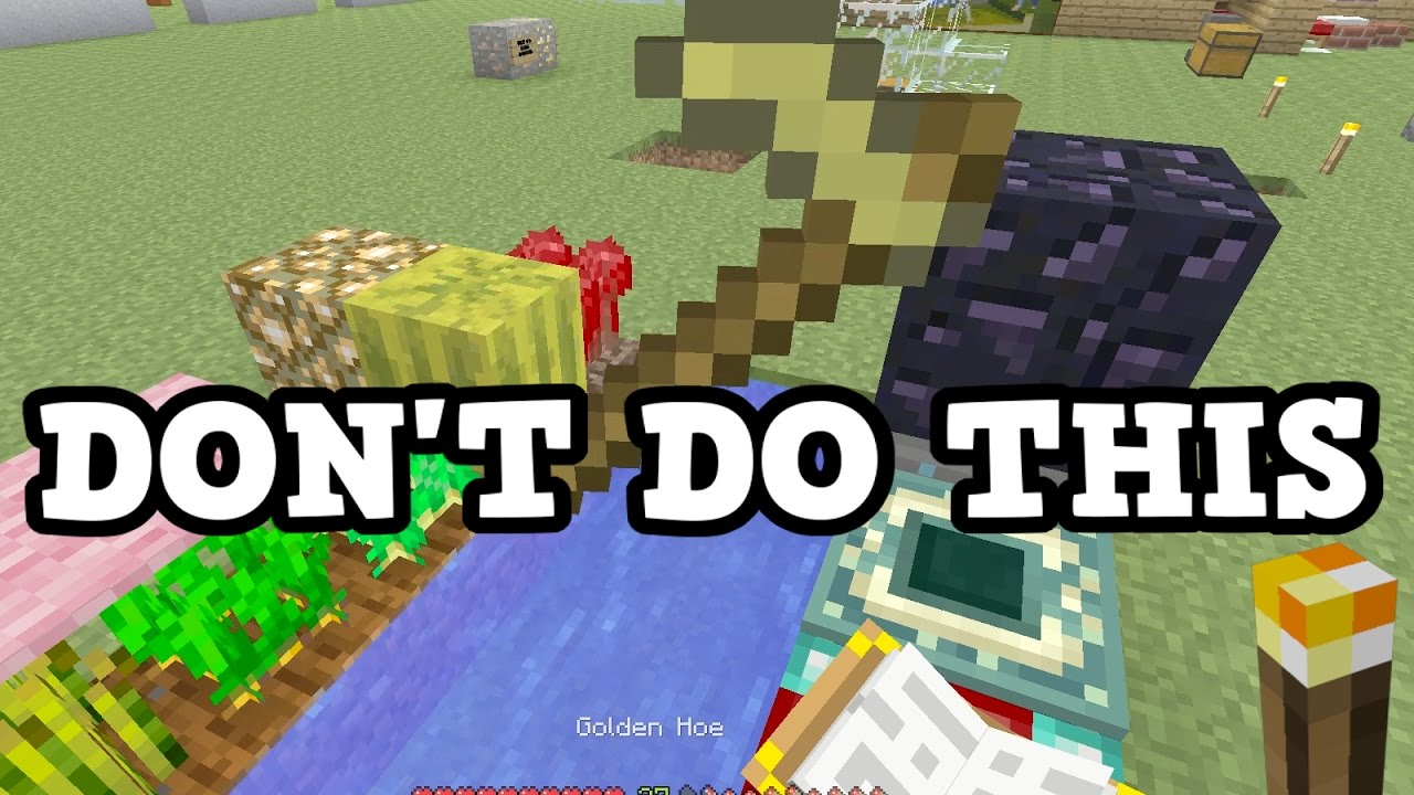 Minecraft 8 Things You Should Never Do Youtube