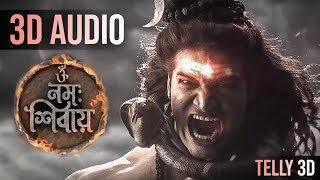 Om Namah Shivay (3D AUDIO) Serial 3D SONGS