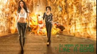 Dj Harra vs. Filly Bee - Like a Bomb (radio edit)
