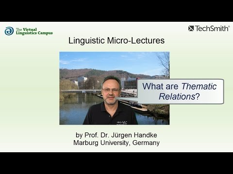 Linguistic Micro-Lectures: Thematic Relations