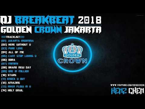 DJ BREAKBEAT GOLDEN CROWN JAKARTA 2018 -  HeNz CheN