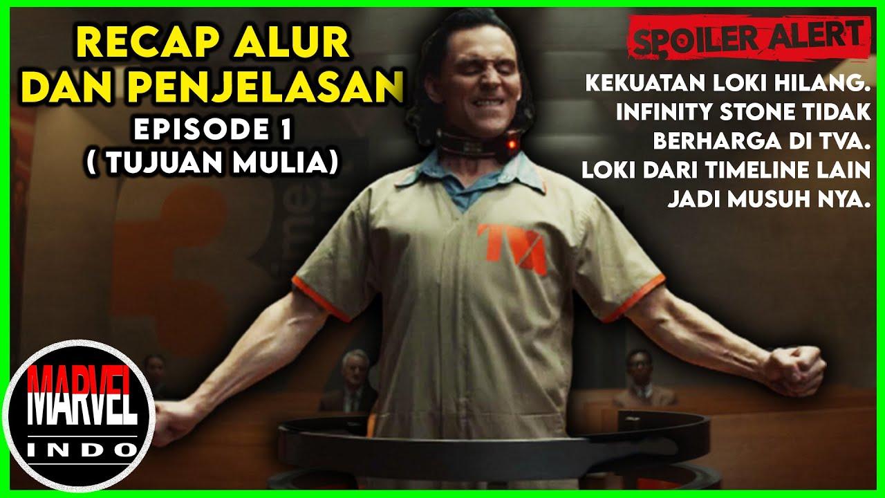 Tva, Tempat Terkuat di Semesta Marvel! Loki Ditangkap! Rangkuman Serial Loki eps 1 dengan Penjelasan