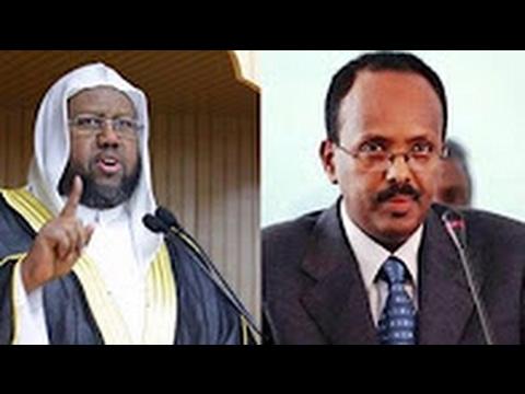 Sheekh Maxamed Idiris Oo Si Qoto Dheer Uga Hadlay Madaxweynaha Loo Doortay Somaliya Farmaajo