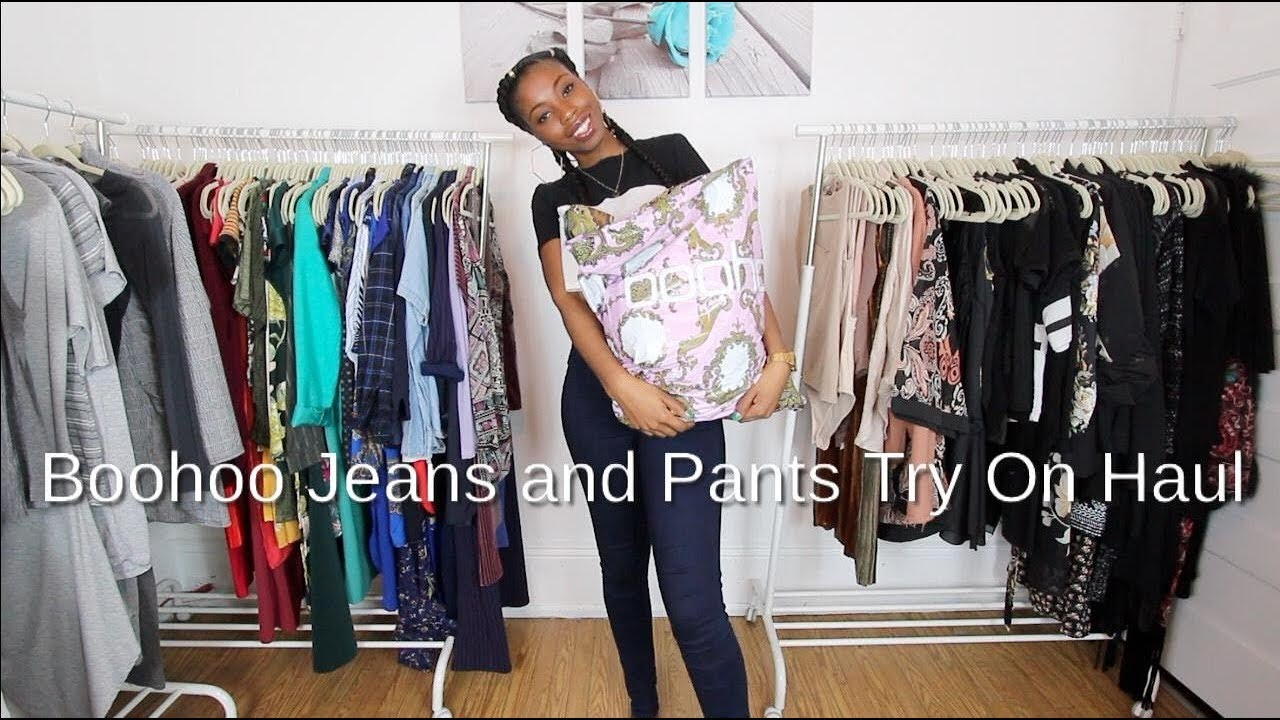 0cb6ae95a1c Boohoo Jeans and Pants Haul