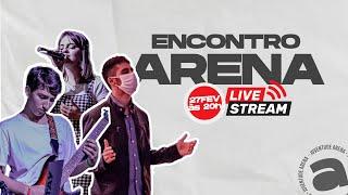 ENCONTRO ARENA - 27/02