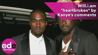"""Will.i.am """"heartbroken"""" By Kanye West's Slavery Comments"""
