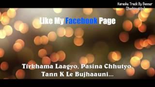 Thamel Bazar Karaoke With Lyrics Dayahang Alisha Rai Loot 2 Nepali Karaoke Song BasserMusic