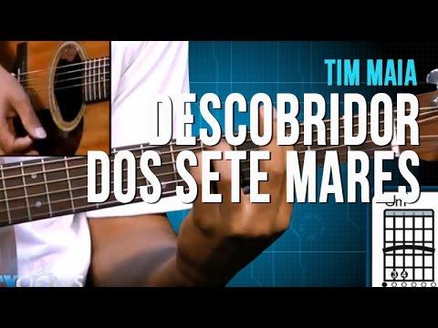 Tim Maia - Descobridor dos Sete Mares - Aula de violão - TV Cifras