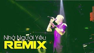Vũ Duy Khánh - Nhớ Người Yêu (Remix) | Nhạc trữ tình remix