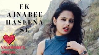 Download Hindi Video Songs - Love Story | Falling in Love | Ek Ajnabee Haseena se Yun Mulakat Ho Gayi Full Song