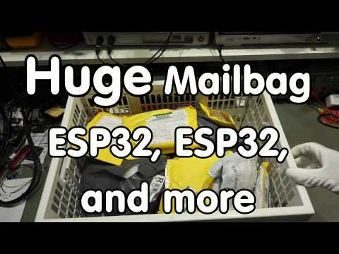 #143 Huge Mailbag with ESP32 boards, capacitive LED switches, power supplies, and more