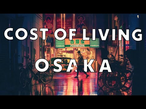 Cost of living in Osaka (Japan)