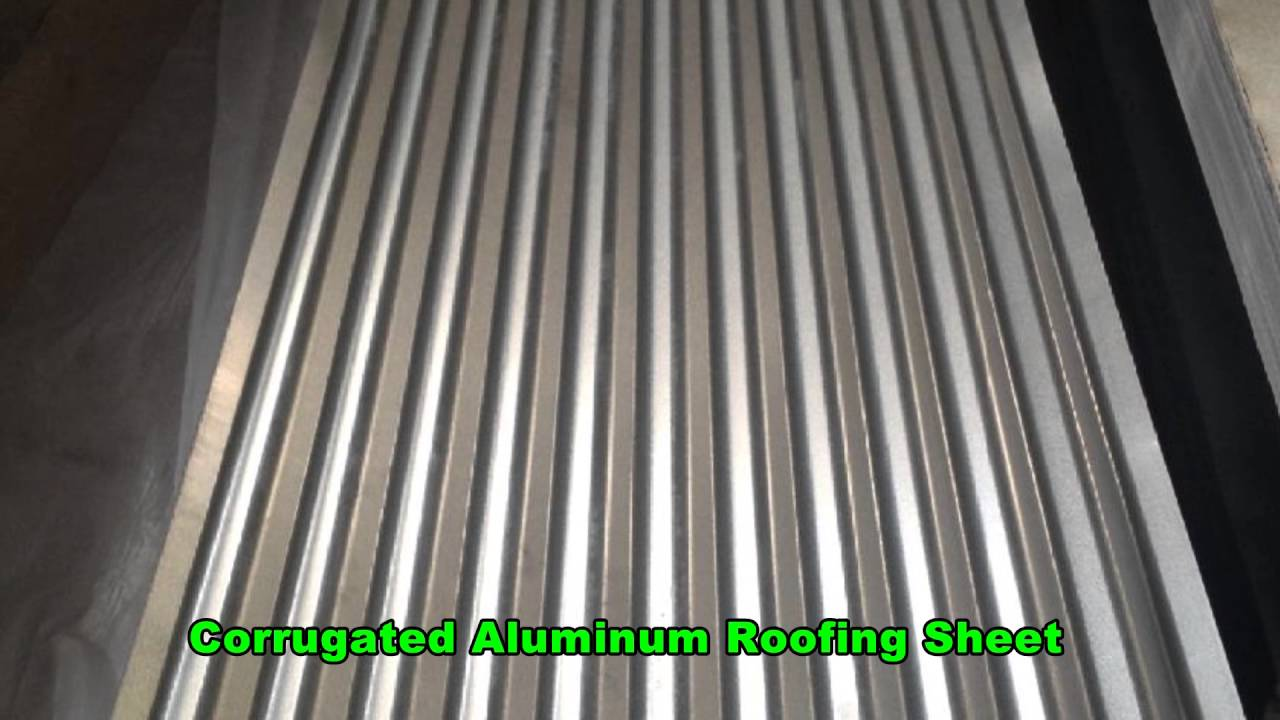 Corrugated Aluminum Roofing Sheet Youtube