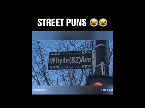 Street Puns! (Edmonton)