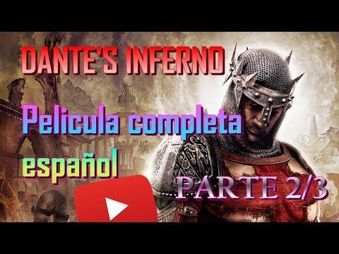 Dante's inferno Pelicula Completa Parte 2/3 Español HD
