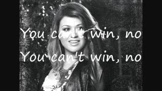 Kelly Clarkson You Can't win with lyrics