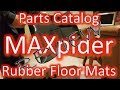 Product Review - Parts Catalog's MAXpider Rubber Floor Mats