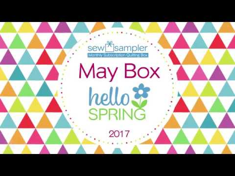 """Fat Quarter Shop's """"Sew Sampler"""" Monthly Subscription Quilting Box - May 2017"""