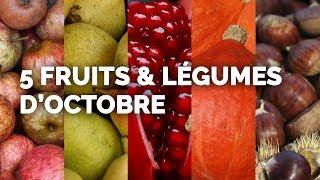 5 FRUITS ET LÉGUMES D'OCTOBRE