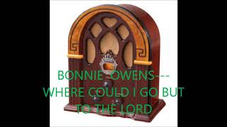 Watch Bonnie Owens Where Could I Go But To The Lord video