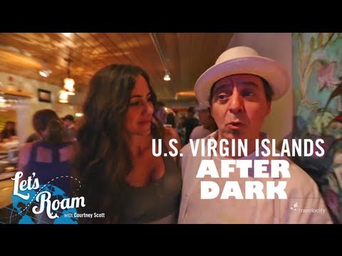 Nightlife in St. Thomas and St. John | Let's Roam U.S. Virgin Islands