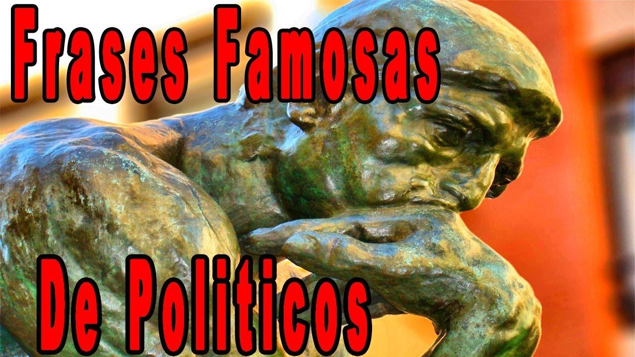 Las Mejores Frases De Politicos Y Pensadores De La Historia Lideres Mundiales Politica