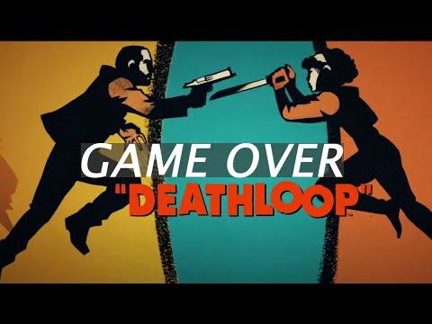 DeathLoop - Game Over Trophy Guide |