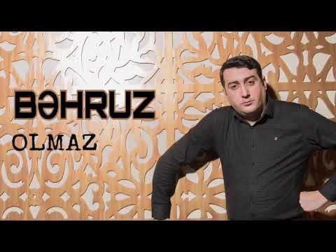 Bəhruz - Olmaz / 2018