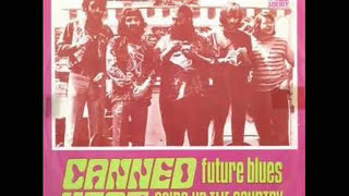 CANNED HEAT - FUTURE BLUES