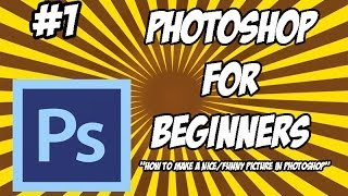 Photoshop for beginners ( How To Make A Funny/Nice picture with photoshop? EASY! )