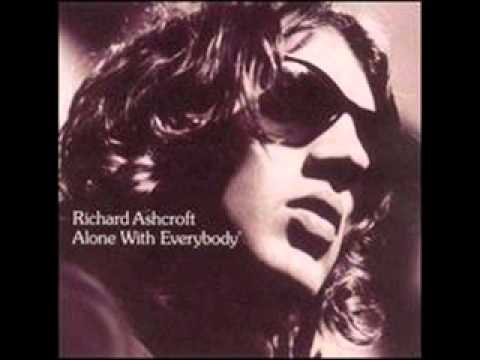 Richard Ashcroft ALONE WITH EVERYBODY full album