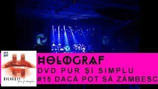 Смотреть клип Holograf - Daca Pot Sa Zambesc