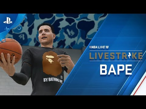 NBA LIVE 18 – LIVESTRIKE – Earn Dope Gear from BAPE | PS4