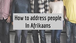 How to address people in Afrikaans