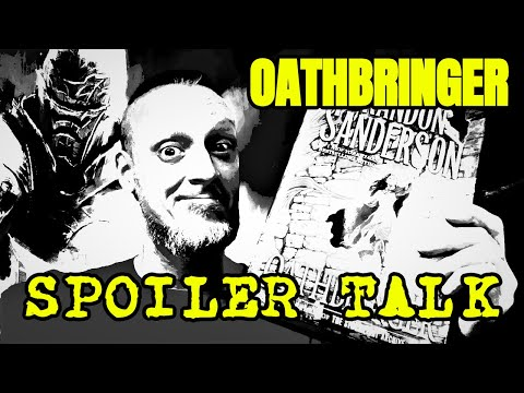 Oathbringer by Brandon Sanderson Spoiler Talk (Stormlight Archive #3)