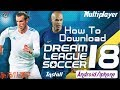 How to download and install dream league soccer 2018 dls18 Mp3